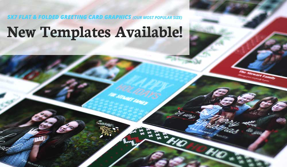 New 5x7 Flat & Folded Greeting Card Templates Are Here!